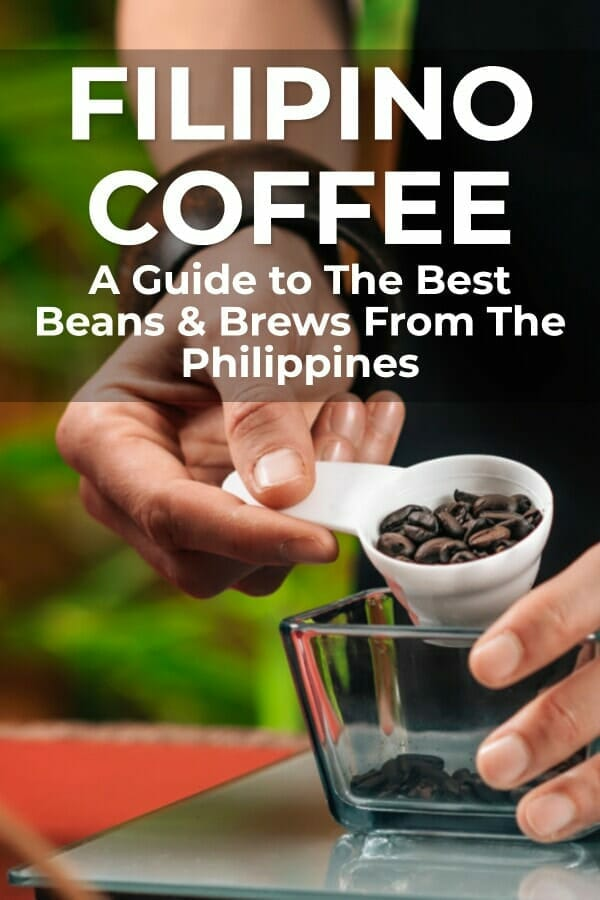 Guide To Philippines Coffee Brands And Brews